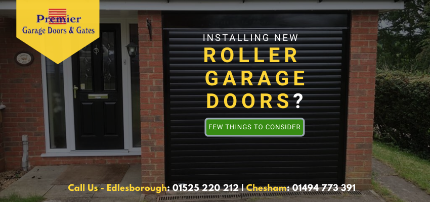 Installing A Roller Garage Door? 4 Vital Things To Consider