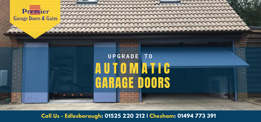 Why is it Advantageous to Upgrade to Automatic Garage Doors?